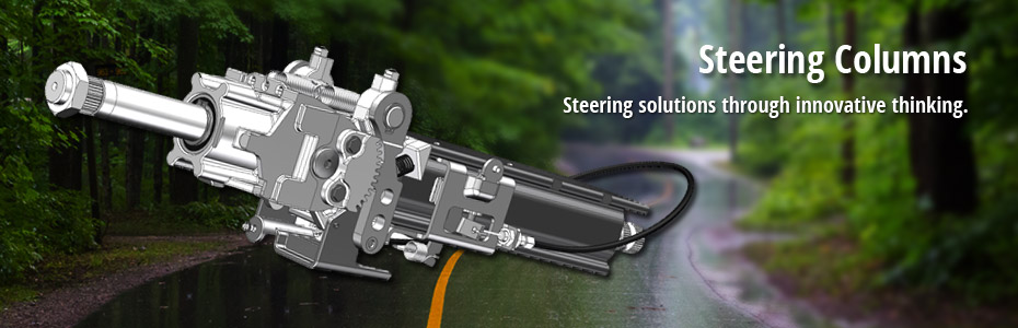 Steering Columns; Steering solutions through innovative thinking.